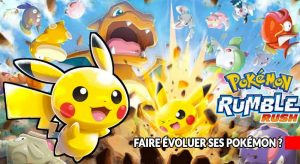 pokemon-rumble-rush-systeme-evolutions