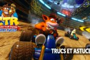 Crash-Team-Racing-Nitro-Fueled-liste-trucs-astuces