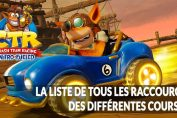 Crash-Team-Racing-Nitro-Fueled-raccourcis-guide-des-courses-circuits-pistes