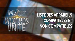Harry-Potter-Wizards-Unite-liste-appareils-qui-marchent-ou-pas