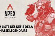 apex-legends-tous-les-defis-et-recompenses-chasse-legendaire