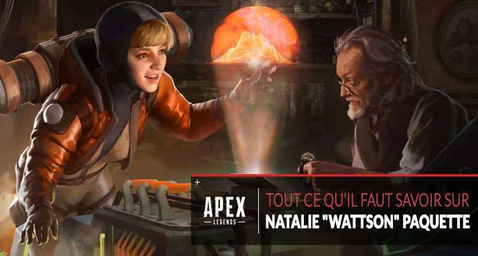 apex-legends-tout-savoir-sur-natalie-wattson-paquette