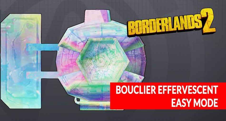 borderlands-2-equipement-bouclier-effervescent-easy-mode