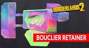 borderlands-2-tout-savoir-sur-le-bouclier-arc-en-ciel-retainer