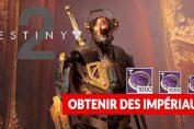 destiny-2-monnaie-imperiaux-guide