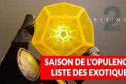 destiny-2-opulence-exotiques-liste