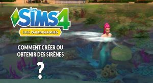 guide-sims-4-creer-transformation-sirene
