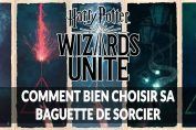 harry-potter-wizards-unite-choisir-une-baguette