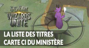 harry-potter-wizards-unite-les-titres-ci-du-ministere