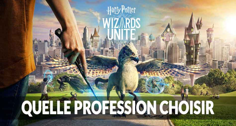 le-guide-des-professions-metier-jobs-de-Harry-Potter-Wizards-Unite