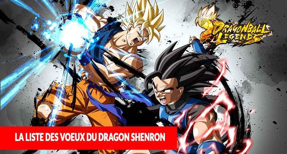 liste-voeux-souhaits-dragon-shenron-dragon-ball-legends