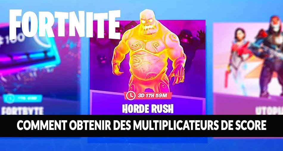 mode-horde-fortnite-multiplicateurs-de-score-points-c-est-quoi