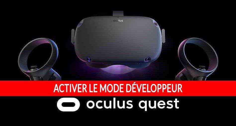 oculus-quest-mode-developpeur-tutoriel