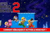 super-mario-maker-2-mode-nuit-obtenir