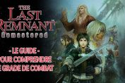 the-last-remnant-remastered-explication-du-grade-de-combat