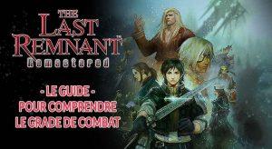 the-last-remnant-remastered-explication-du-grade-de-combat