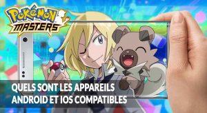 appareils-compatibles-minimum-requis-pokemon-masters-android-ios