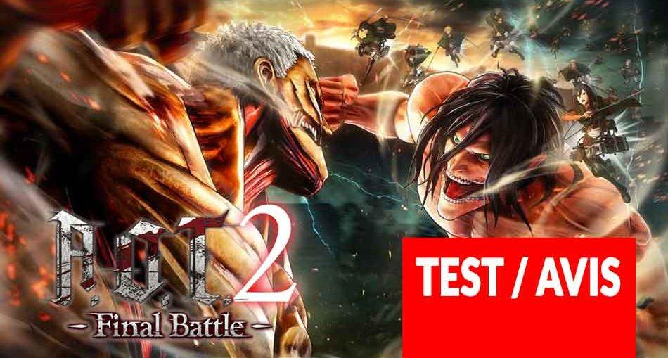 attaque-des-titants-2-final-battle-test-avis