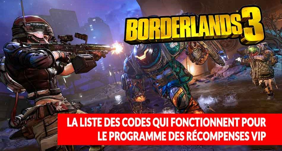 codes-recompenses-programme-vip-borderlands-3
