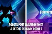 fortnite-saison-10-teaser-robots-dusty-depot