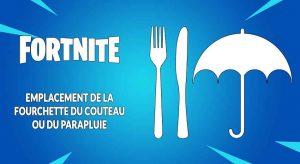 fortnite-soluce-defi-semaine-10-saison-9-fourchette-couteau-parapluie