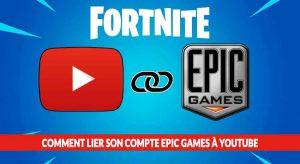 fortnite-tuto-lier-youtube-epic-games-comptes