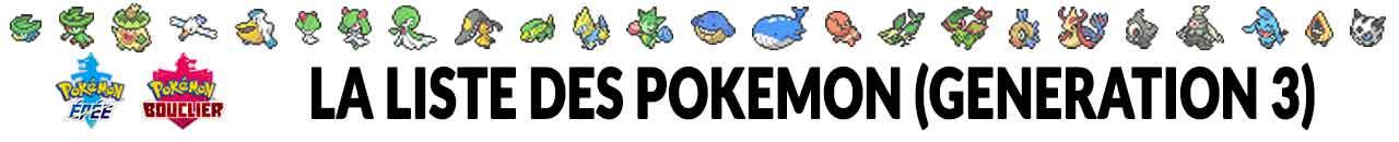 liste-des-pokemon-gen-3-pokedex-epee-et-bouclier