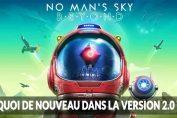No-Mans-Sky-Beyond-version-2-0-changements-et-nouveautes