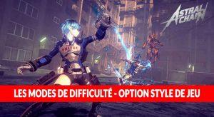 astral-chain-modes-de-difficulte-style-de-jeu-option