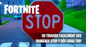 fortnite-missions-defi-road-trip-panneaux-stop-emplacements