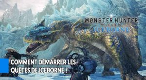 monster-hunter-world-iceborne-conditions-pour-demarrer-les-quetes-histoires