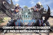 monster-hunter-world-iceborne-pack-set-armure-gardien-guide