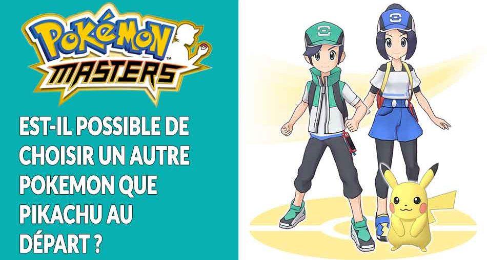 pokemon-masters-prendre-un-autre-pokemon-que-pikachu-au-debut-du-jeu