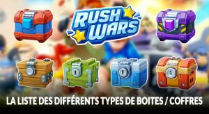 rush-wars-tuto-guide-boites-et-coffres