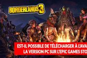 telecharger-borderlands-3-a-l-avance-sur-epic-games-store-question