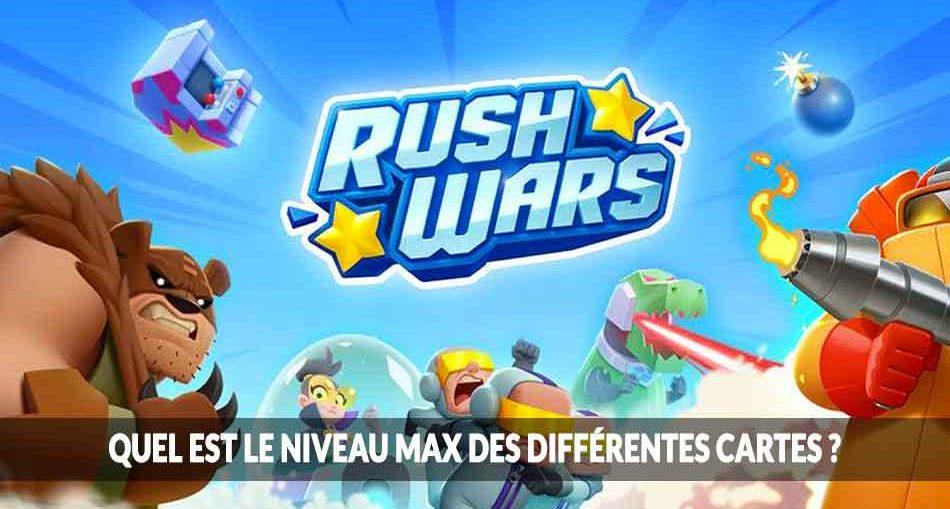 Rush-Wars-plafond-niveau-lvl-cap-question-reponse