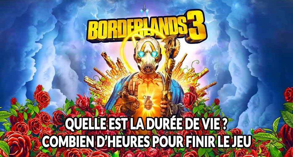borderlands-3-duree-de-vie-nombre-heure