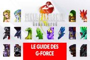 guide-ff8-remastered-obtenir-toutes-les-G-Forces-invocations