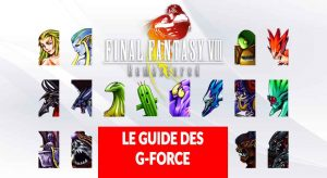 guide-ff8-remastered-obtenir-toutes-les-G-Forces-invocations