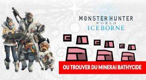monster-hunter-world-iceborne-comment-obtenir-du-bathycide