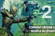 Destiny-2-saison-8-guide-pour-obtenir-arc-souffle-du-leviathan