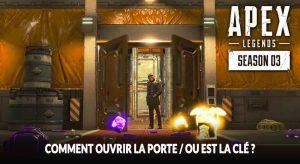 apex-legends-porte-cache-secrete-clef-saison-3