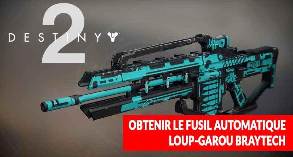 destiny-2-guide-loup-garou-braytech-legendaire