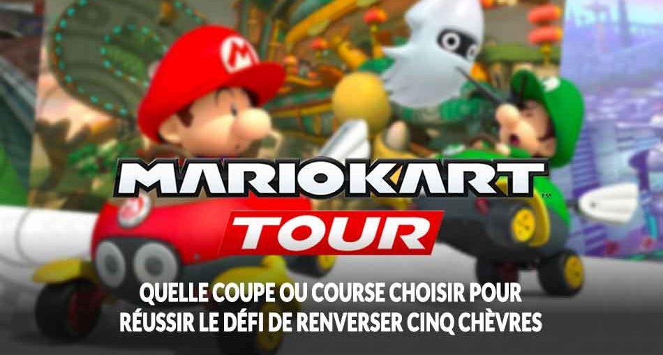 mario-kart-tour-defi-saison-2-renverser-chevres-quelle-course