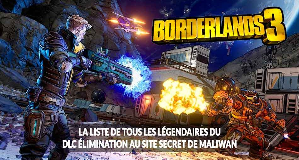borderlands-3-armes-et-equipements-legendaires-dlc-maliwan