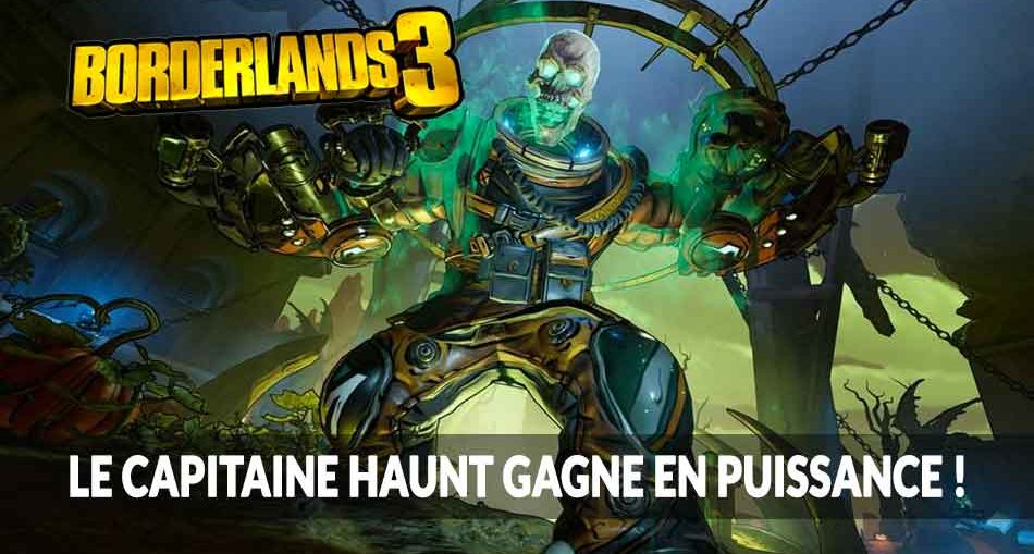 capitaine-haunt-borderlands-3-recolte-sanglante
