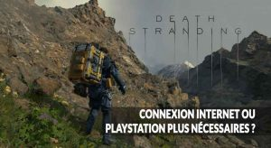 death-stranding-connexion-internet-ou-playstation-plus-question