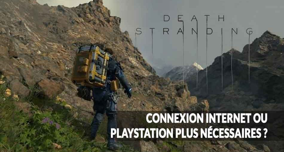 death-stranding-connexion-internet-ou-playstation-plus-question