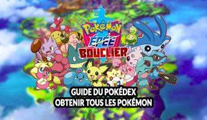 guide-pokedex-pokemon-epee-bouclier-liste-complete
