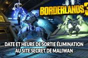 heure-de-sortie-dlc-mission-elimination-maliwan-borderlands-3